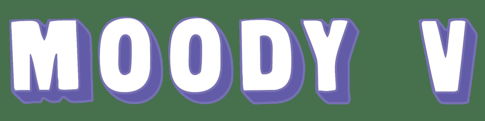 Moody V